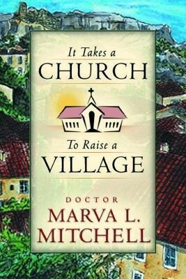 It Takes a Church to Raise a Village als Buch