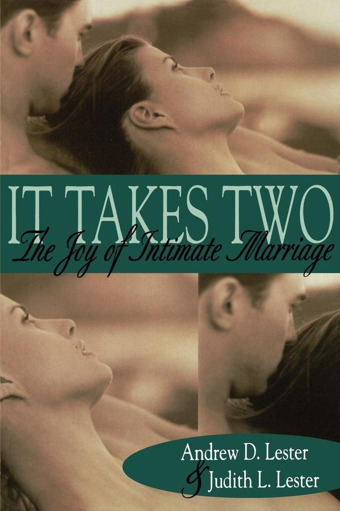It Takes Two: The Joy of Intimate Marriage als Taschenbuch