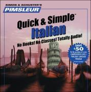 Pimsleur Italian Quick & Simple Course - Level 1 Lessons 1-8 CD: Learn to Speak and Understand Italian with Pimsleur Language Programs als Hörbuch