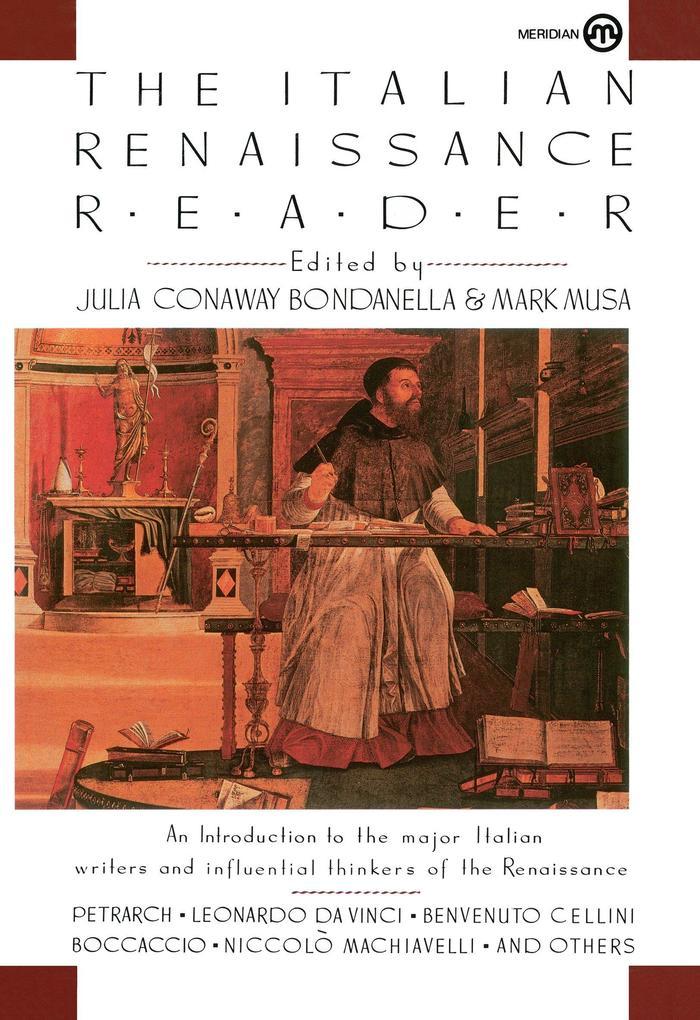 The Italian Renaissance Reader als Taschenbuch