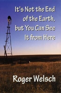 It's Not the End of the Earth, But You Can See It from Here als Taschenbuch