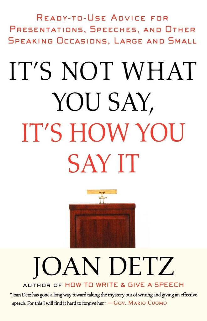 It's Not What You Say, It's How You Say It als Taschenbuch