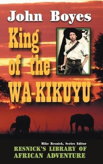 King of the Wa-Kikuyu als Buch