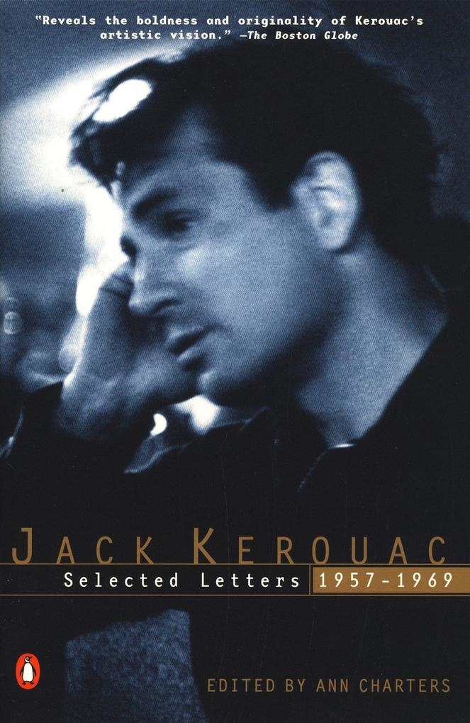 Kerouac: Selected Letters: Volume 2: 1957-1969 als Taschenbuch