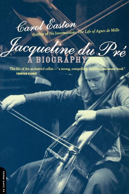 Jacqueline Du Pre: A Biography als Taschenbuch