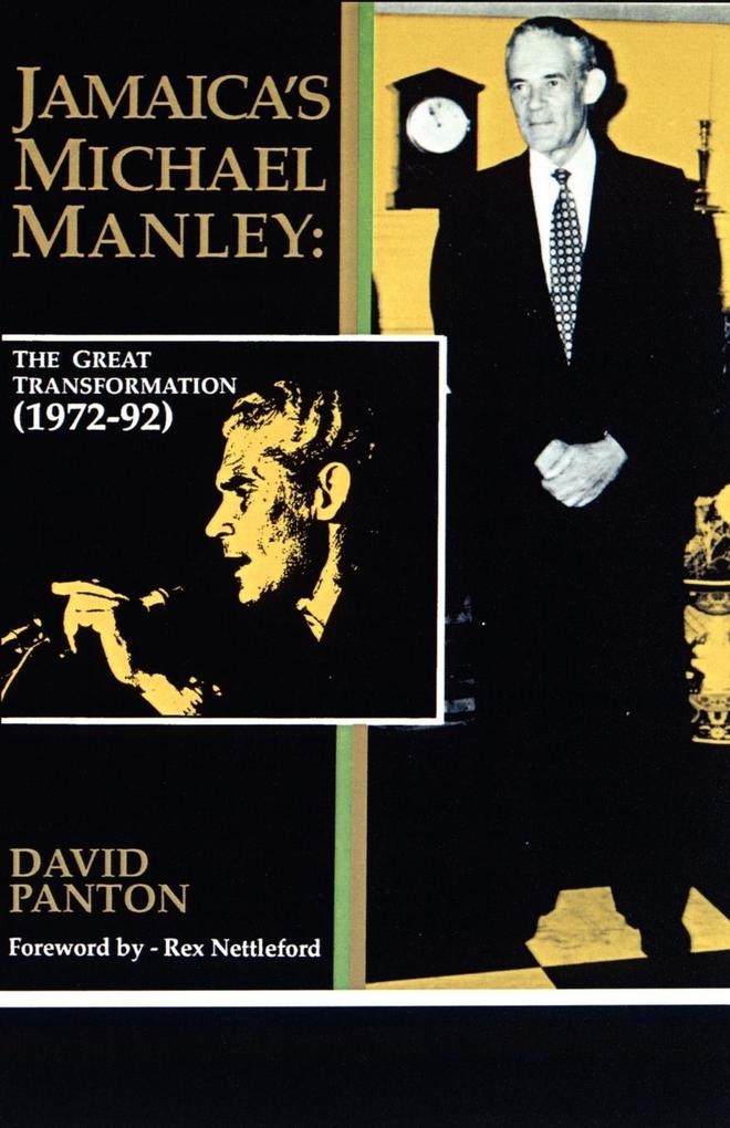 Jamaica's Michael Manley: The Great Transformation (1972-92) als Taschenbuch