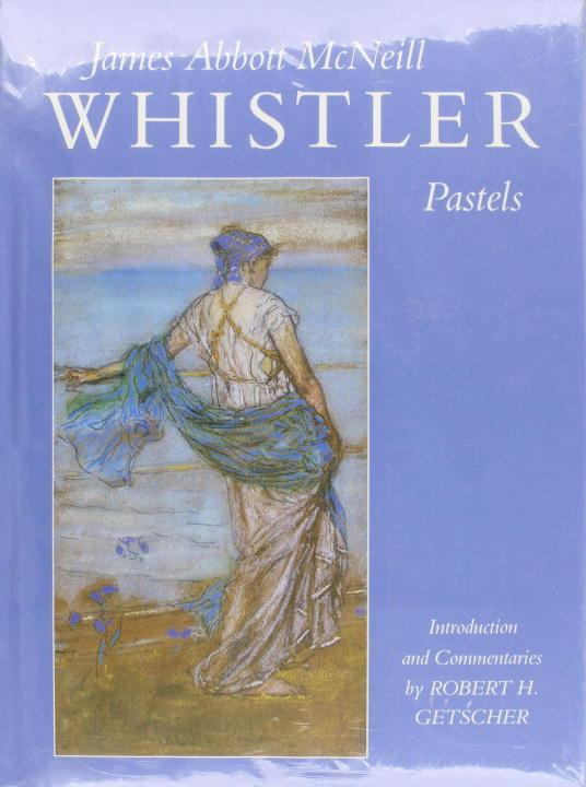 James Abbott McNeill Whistler--Pastels als Buch