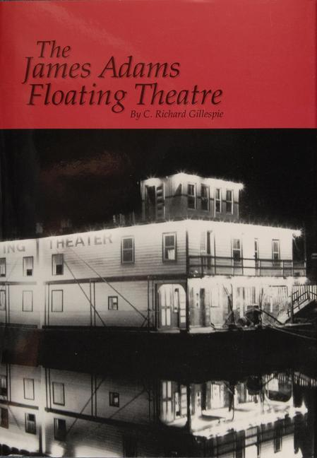 The James Adams Floating Theatre als Buch