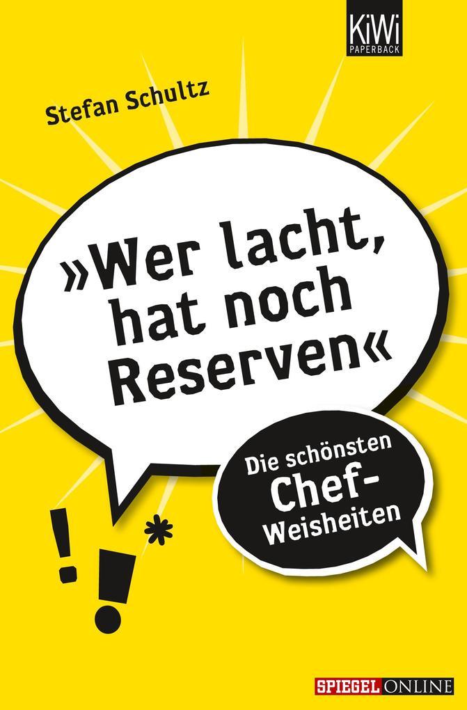 Wer lacht hat noch Reserven als Taschenbuch von Stefan Schultz