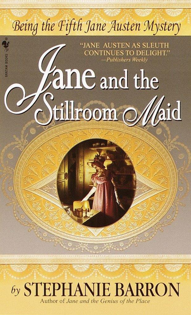 Jane and the Stillroom Maid: Being the Fifth Jane Austen Mystery als Taschenbuch