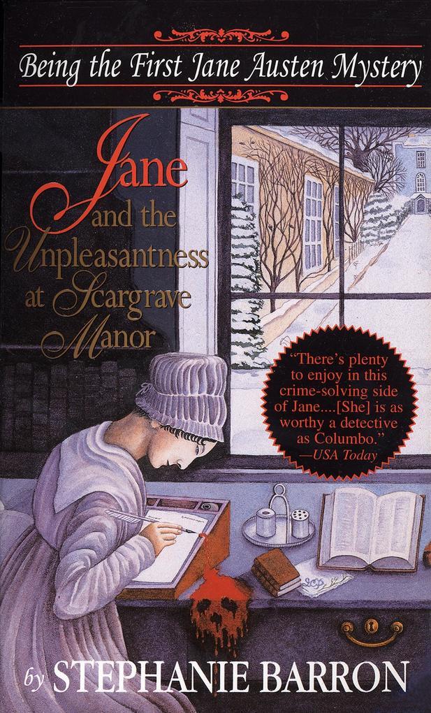 Jane and the Unpleasantness at Scargrave Manor: Being the First Jane Austen Mystery als Taschenbuch