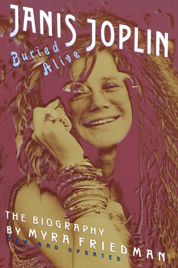 Buried Alive: The Biography of Janis Joplin als Taschenbuch