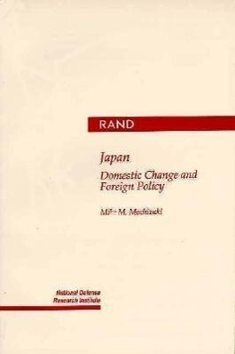 Japan: Domestic Change and Foreign Policy als Taschenbuch