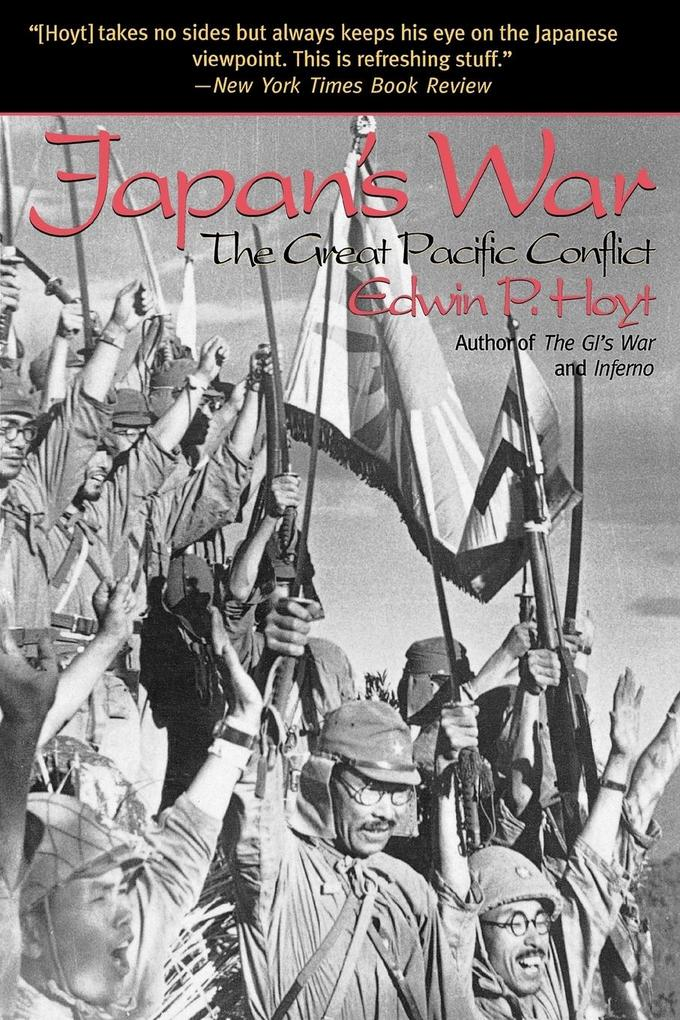 Japan's War: The Great Pacific Conflict als Taschenbuch