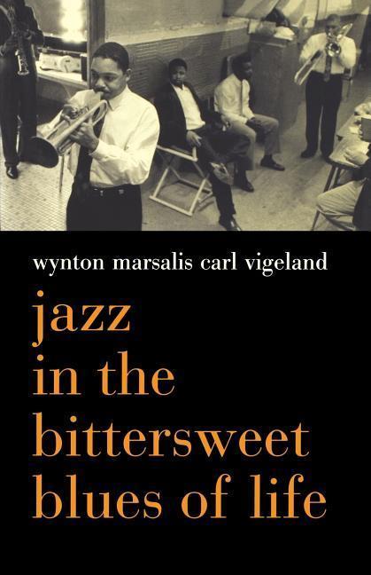 Jazz in the Bittersweet Blues of Life als Taschenbuch