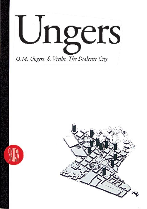 O. M. Ungers: The Dialectic City als Taschenbuch