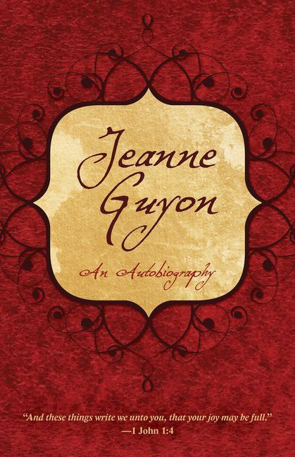 Jeanne Guyon: An Autobiography als Taschenbuch