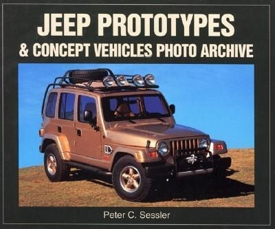 Jeep Prototypes and Concept Vehicles Photo Archive als Taschenbuch