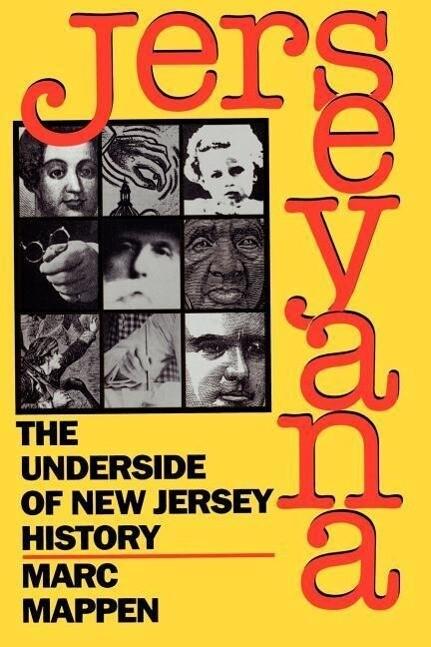 Jerseyana: The Underside of New Jersey History als Taschenbuch