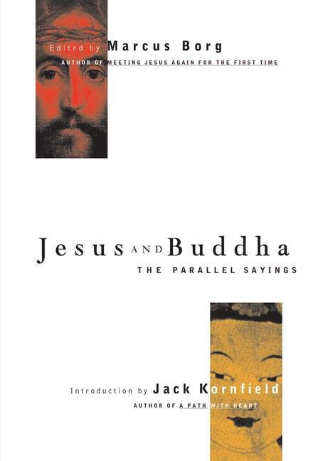 Jesus and Buddha: The Parallel Sayings als Taschenbuch