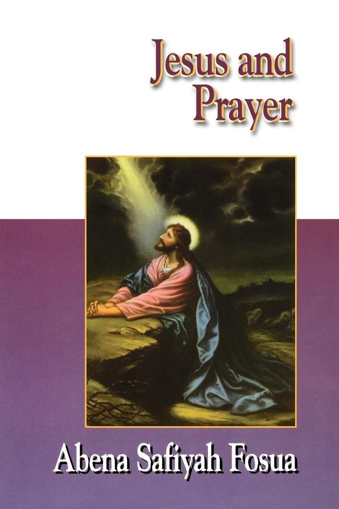 Jesus Collection - Jesus and Prayer als Taschenbuch