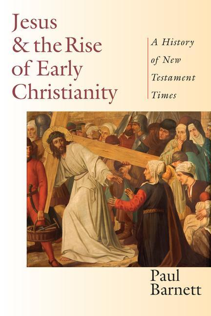 Jesus the Rise of Early Christianity: A History of New Testament Times als Taschenbuch