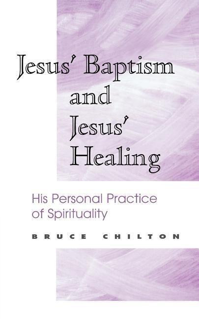 Jesus' Baptism and Jesus' Healing als Taschenbuch