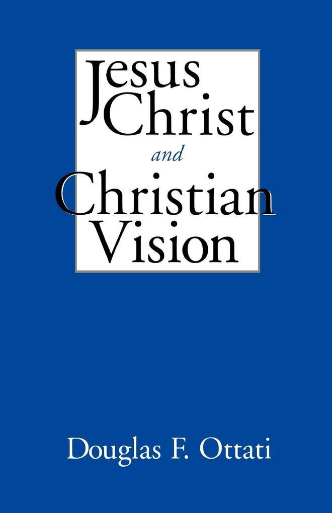 Jesus Christ and Christian Vision als Taschenbuch