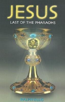 Jesus: Last of the Pharaohs als Taschenbuch