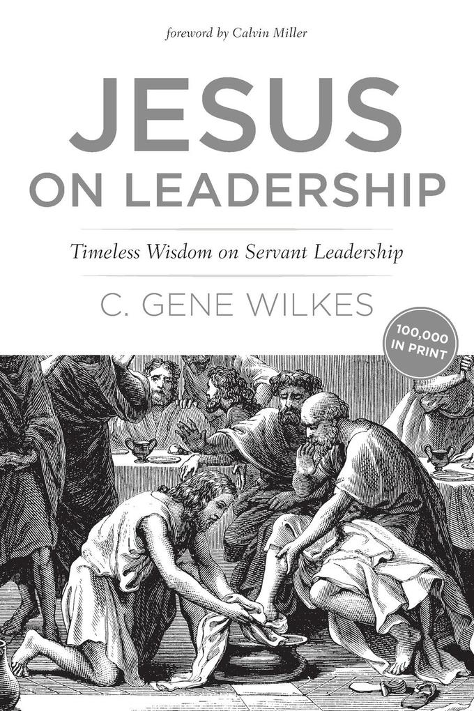 Jesus on Leadership: Timeless Wisdom on Servant Leadership als Taschenbuch