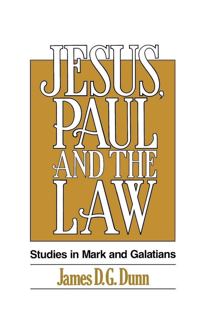 Jesus, Paul and the Law als Buch