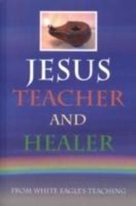 Jesus Teacher and Healer als Taschenbuch
