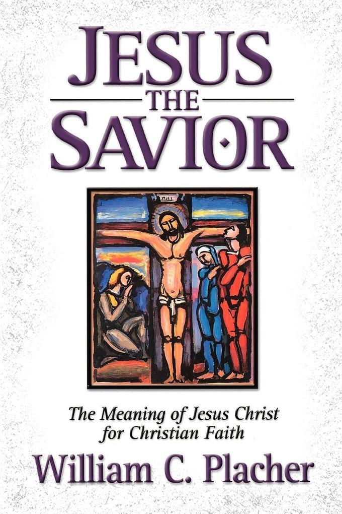 Jesus the Savior als Taschenbuch