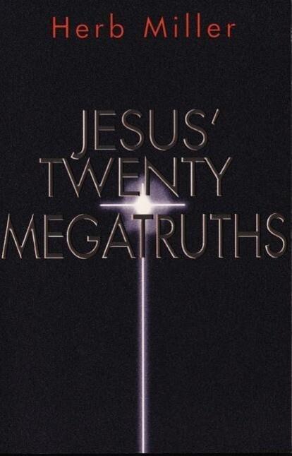 Jesus' Twenty Megatruths als Taschenbuch