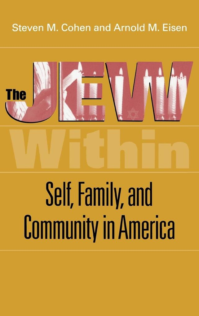 The Jew Within: Self, Family, and Community in America als Buch