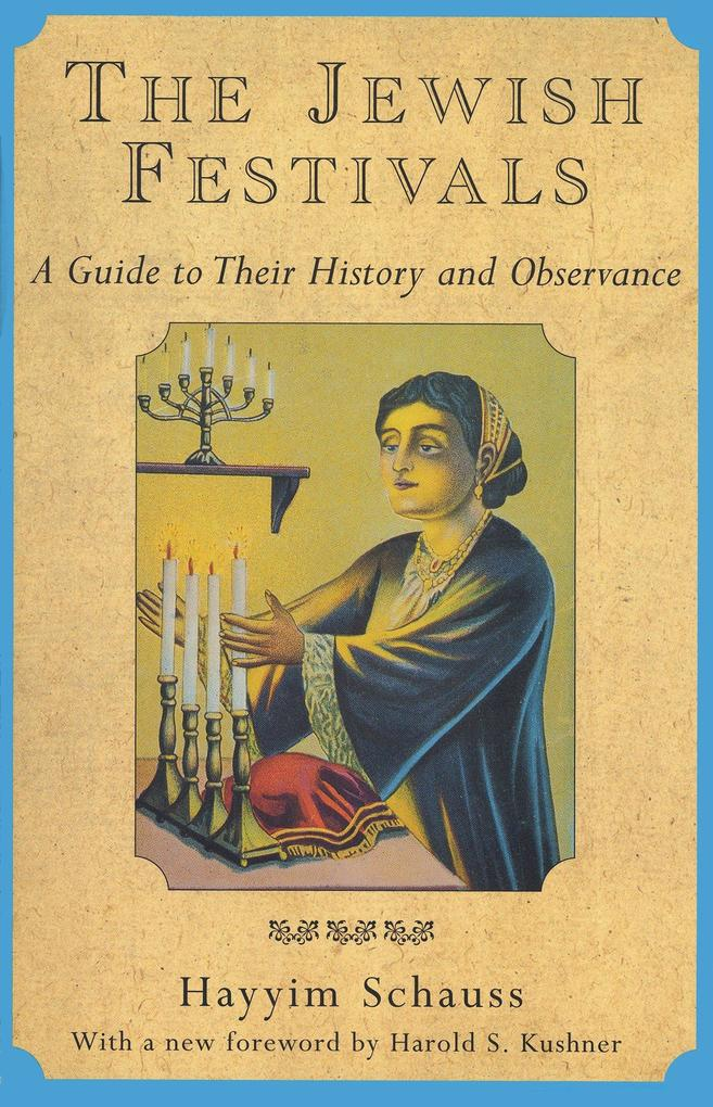 The Jewish Festivals: A Guide to Their History and Observance als Taschenbuch