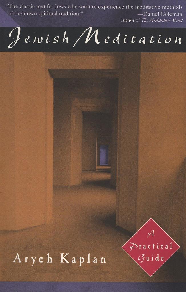 Jewish Meditation: A Practical Guide als Taschenbuch