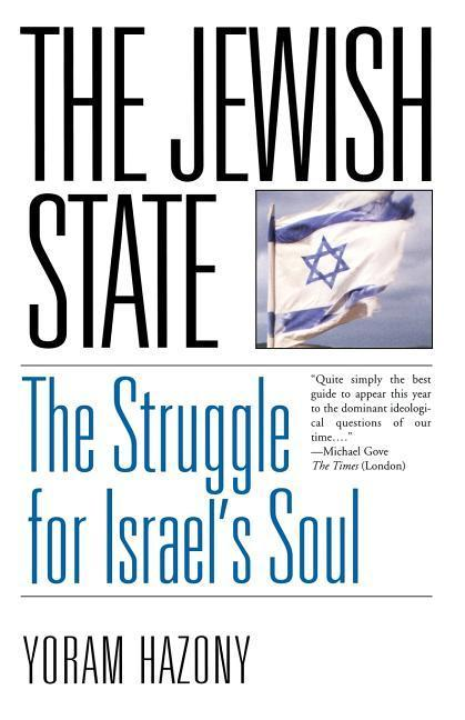 The Jewish State: The Struggle for Israel's Soul als Taschenbuch