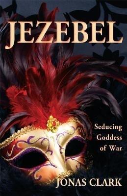Jezebel: Seducing Goddess of War als Taschenbuch