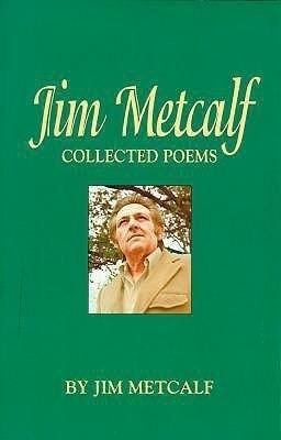 Jim Metcalf: Collected Poems als Taschenbuch