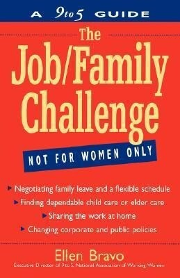 The Job/Family Challenge: A 9 to 5 Guide als Taschenbuch