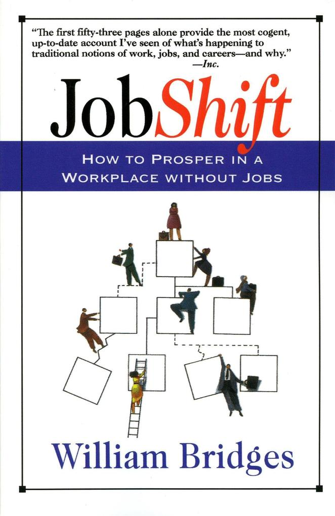 Jobshift: How to Prosper in a Workplace Without Jobs als Taschenbuch