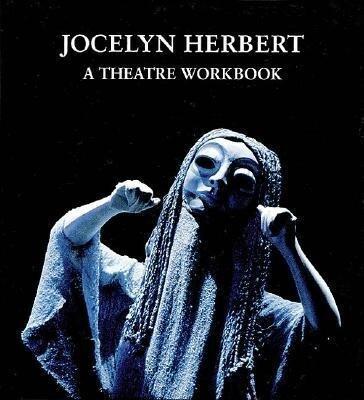 Jocelyn Herbert: A Theater Workbook als Buch