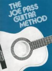The Joe Pass Guitar Method als Taschenbuch