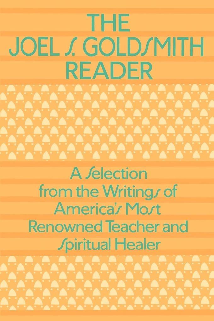 The Joel Goldsmith Reader als Taschenbuch