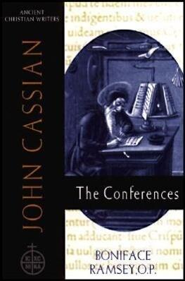 John Cassian: The Conferences als Buch