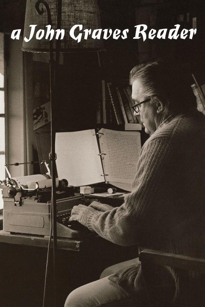 A John Graves Reader als Taschenbuch