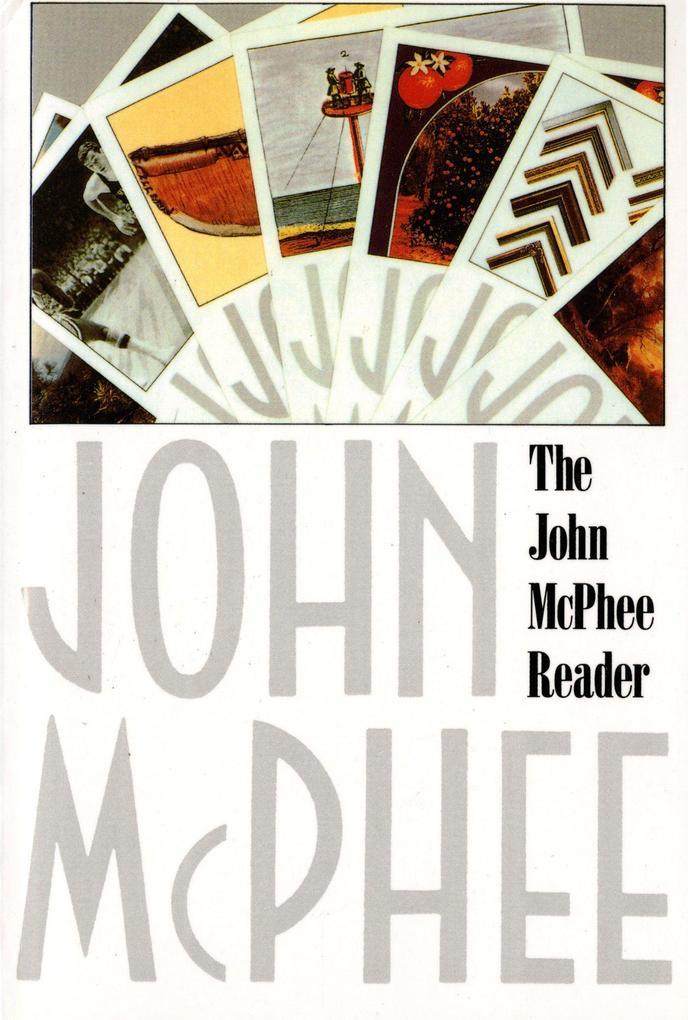 The John McPhee Reader als Taschenbuch