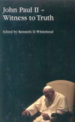 John Paul II: Witness to Truth als Taschenbuch