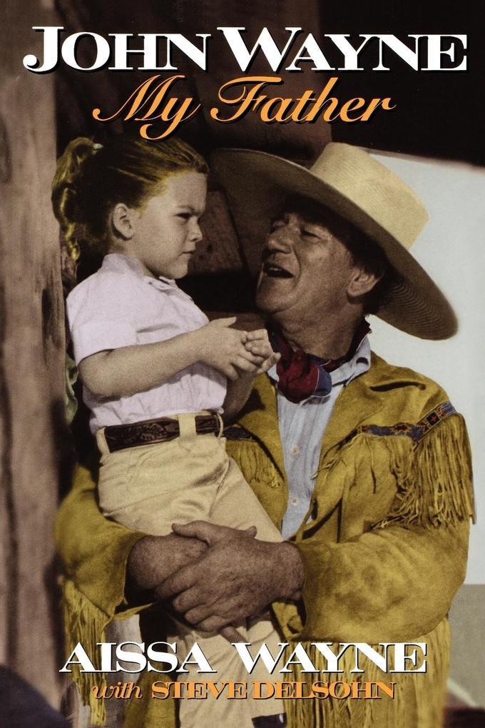 John Wayne: My Father als Taschenbuch